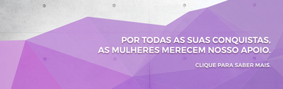 BANNER_TEASER_DIA_MULHER_945x298.png